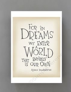Typographic print, Harry Potter movie quote poster, For in Dreams...Inspirational Art print, kids bedroom wall art poster, graduation gift
