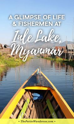 A Glimpse of Life (& Fishermen) at Inle Lake, Myanmar via @thepetitewanderess