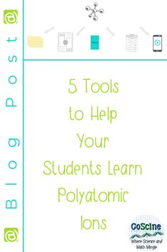 5 Tools to Show Your Students How to Memorize their Polyatomic Ions Chemistry Classroom, High School Chemistry, Teaching Chemistry, Teaching Jobs, Student Learning, Polyatomic Ion, Chemical Equation, Notes Template