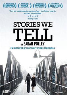 Stories we tell [Recurso electrónico] / de Sarah Polley