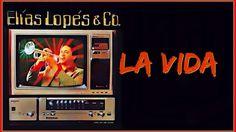 Elias Lopes & Compañia, Canta Lefty Perez,  La Vida