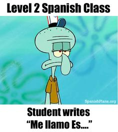 Spanish teacher Problems