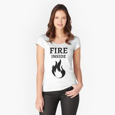 Fire Inside  - Get yourself a cool custom desing from RIVEofficial Redbubble shop : )) .... tags: #fire  #flame #innerfire  #fireinsideme #power #feelings #passion #cool #giftideas #blackandwhite #entrepreneur #energy #findyourthing #shirtsonline #trends #riveofficial #favouriteshirts #art #style #design #nature #shopping #insidecollection #redbubble #digitalart #design #fashion #phonecases #customproducts #onlineshopping #accessories #shoponline #onlinestore #shoppingonline Badass Style, Pin Pin, Cap Sleeves, Fire, T Shirts For Women, Tees, Fitness, Cotton, How To Wear