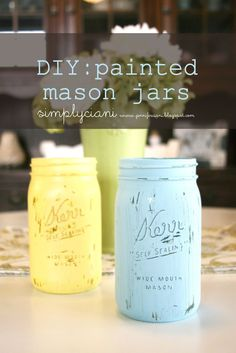 How to give a weathered vintage look to mason jars using sand paper - Simply Ciani: DIY: Painted Mason Jars
