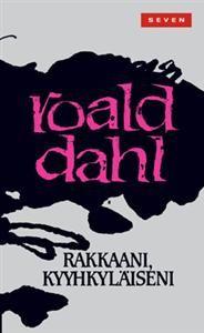Roald Dahl – Rakkaani, kyyhkyläiseni