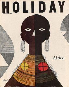wordsandeggs:    George Giusti rules. 1959 cover of Holiday magazine: Africa.  Viaiconoclassic:    George Giusti (via Inspirational Imagery: Holiday Magazine)