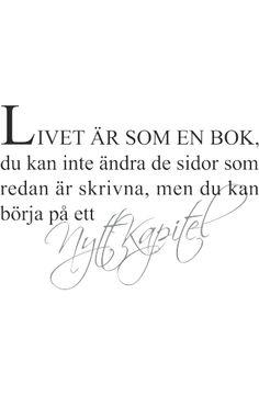 Väggtext: Livet är som en bok