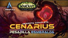 Guía de CENARIUS en Normal, Heroico y Mítico   Pesadilla Esmeralda - WoW...