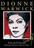 Dionne Warwick: Live in Concert - Featuring Dionne's Greatest Hits [DVD] [2006]
