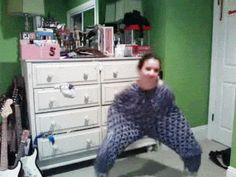 pajama leg dance...........................................................lmao but so cool as it is dumb,,,braver n me..