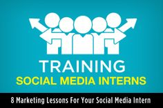 8 #Marketing lessons for your #SocialMedia Intern (or anyone, this is a great primer). From #SocialFresh
