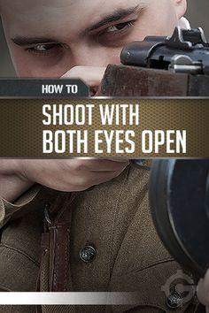 Gun Shooting Technique with Both Eyes Open | Firearm Training & Skills You Need To Know For SHTF Scenario by Gun Carrier http://guncarrier.com/gun-shooting-technique-with-both-eyes-open/