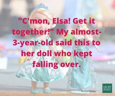 Come on, Elsa. You can do it!!!