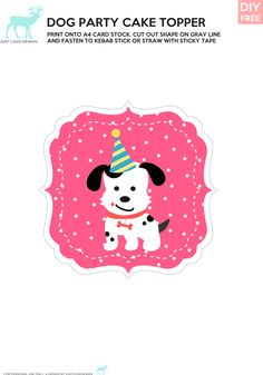 DIY Free Doggy Party Pink Cake Topper - JustLoveDesign