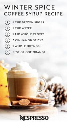 Winter Spice Latte - Sugar, spice, and everything nice, that's what this Winter Spice Coffee Syrup is made of. Coffee Drink Recipes, Tea Recipes, Coffee Drinks, Cooking Recipes, Coffee Syrups, Recipe For Coffee Syrup, Yummy Drinks, Yummy Food, Nespresso Recipes