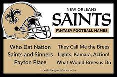 Saints Fantasy Football Names, New Orleans NFL Team, Brees, Kamara Football Team Names, 32 Nfl Teams, Football Quotes, Saints Football, Funny Fantasy Names, Cool Fantasy Football Names, New Orleans Nfl, New Orleans Saints, Colts Super Bowl