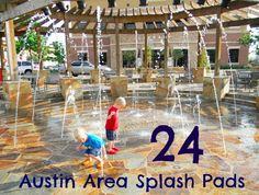 Free Fun in Austin: Austin Area Splash Pads - 2013 Schedules