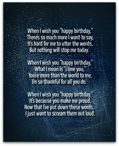 pick one of my unique birthday poems to share with someone special on his or her birthday when a simple birthday wish is not enough