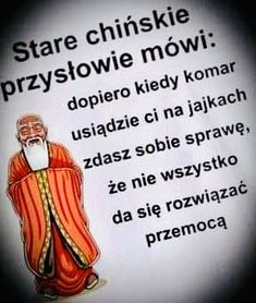 Wise Men Say, Motto, Poland, Wise Words, Lol, Sayings, Memes, Funny, Quotes