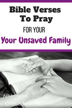 Have you ever found yourself wondering what to pray for your unsaved family? Use these 14 Bible verses as a springboard to pray for spiritually lost family. Prayer For Love, Prayer For My Children, Prayer For Family, God Prayer, Prayer Scriptures, Bible Prayers, Prayer Quotes, Bible Quotes, Emo Quotes