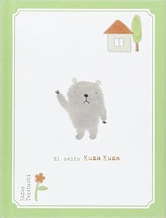 El Osito Kuma Kuma (Lejano Oriente): Amazon.es: Kazue Takahashi, Eduardo Frías López: Libros Snoopy, Teddy Bear, Animals, Fictional Characters, Children's Literature, Home, Clouds, Short Stories, Libros