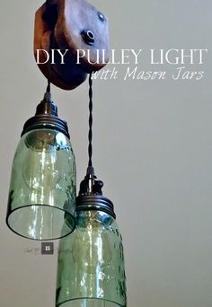 DIY Pulley Light with Mason Jars