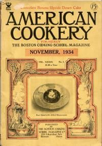 Pictured is the November 1934 edition of American Cookery, formerly The Boston Cooking School Magazine. Old Recipes, Vintage Recipes, Cooking Recipes, New Orleans Pralines, Banana Upside Down Cake, Praline Recipe, Cream Cheese Pie, Sherry Wine