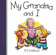 My Grandma and I (And I Series)