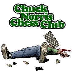 Chuck Norris Chess Club by ~petersen1973 on deviantART