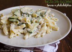 v-- Pasta zucchine, tonno e Philadelphia