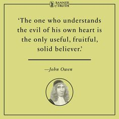 153 Best John Owen images | John owen, Christian quotes, Owen