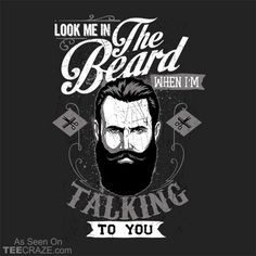 Look Me In The Beard T-Shirt From Crack Smoking Shirts  #TCRZ #beard