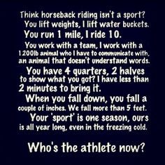 English+Riding+Quotes | horseback riding is the hardest sport!