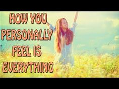 Abraham Hicks ~ How you personally feel is everything - Long Beach, CA, 02-14-2015,  YouTube