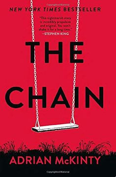 The Chain by Adrian McKinty Free Reading, Reading Lists, Book Club Books, Books To Read, Don Winslow, Free Advertising, Book Week, Page Turner, Reading Levels