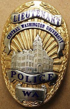 US State of Washington, Central Washington University Police Department Lieutenant Badge University Of Washington, Washington State, Fire Badge, Law Enforcement Badges, Police Badges, Thin Blue Lines, Patches, Mariana Islands, Guam
