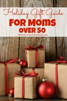 Know A Mom Who Is Over 50 This Holiday Gift Guide Will Make Her Smile