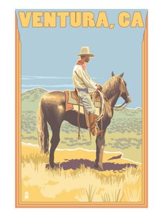 Ventura, California - Cowboy.  At one point, long long time ago, there were cattle ranches in Ventura.