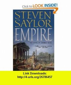 Empire The Novel of Imperial Rome (9780312610807) Steven Saylor , ISBN-10: 0312610807  , ISBN-13: 978-0312610807 ,  , tutorials , pdf , ebook , torrent , downloads , rapidshare , filesonic , hotfile , megaupload , fileserve