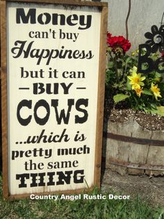 MONEY can't buy HAPPINESS *COWS*, Distressed, Typography wood sign , Framed Sign, Handpainted, Farmhouse, Farm Sign, Cattle, Ranch Sign,