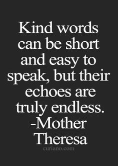 Mother Theresa a truly amazing woman who followed the Lord even as she questioned her faith; I hope we all have the strength to do this.