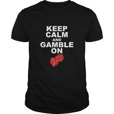 Keep Calm and Gamble On T Shirts, Hoodies, Sweatshirts. GET ONE ==> https://www.sunfrog.com/Gamer/Keep-Calm-and-Gamble-On-Black-Guys.html?41382