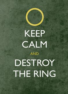 keep calm and destroy the ring - hp  by jerbing33