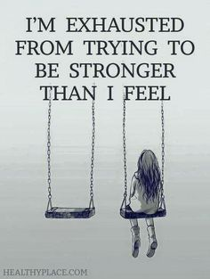 I want to feel stronger.