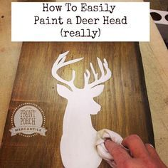 Want to paint your own deer head? It's super easy, you can do it! You only need a piece of wood, some milk paint and a half an hour!