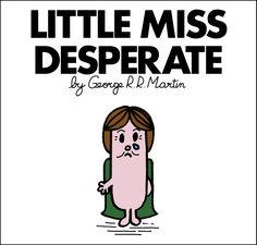 Mr. Men and Little Miss Game of Thrones characters - Little Miss Catelyn Stark