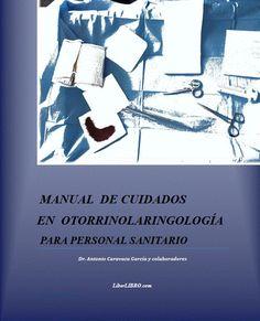 Acceso gratuito. Manual de cuidados en otorrinolaringología para personal sanitario