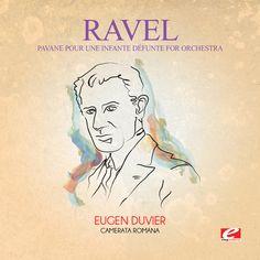 Ravel - Pavane Pour Une Infante Defunte