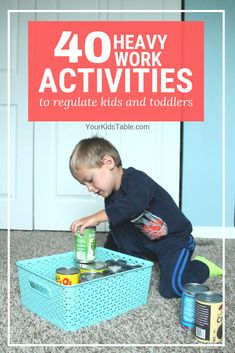 Over 35 heavy work activities for kids, toddlers, and preschoolers that are designed to help calm and improve attention. Many of these activities can be done through natural activities your child is already doing!