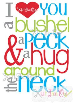 EXCLUSIVE I Love You A Bushel and a Peck SVG & DXF by KutThatOut